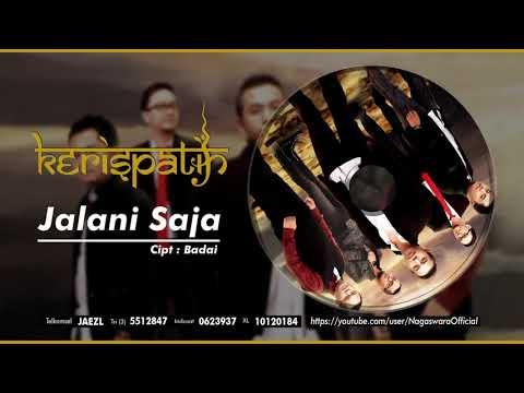 Kerispatih - Jalani Saja (Official Audio Video)