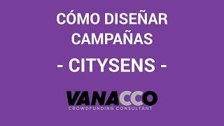 Tutorial: ¿Cómo diseñar una campaña de éxito? (Citysens)