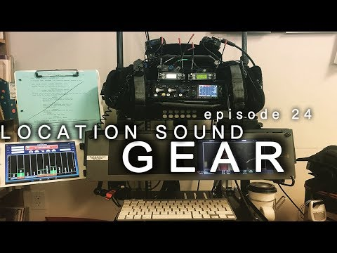 LOCATION SOUND KIT (2017) + 12 DAYS ON SET + END OF THE YEAR RLFO DOCUMENTED EP024