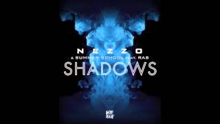 Nezzo & Summer School feat. RAS - Shadows
