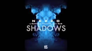Nezzo & Summer School feat. RAS - Shadows