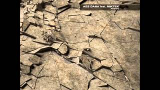 Aes Dana feat. MikTek - Alkaline [Full EP]