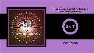 Rene Bourgeois Feat. Kollmorgen - You (Umami Remix) [Deep House] [Bar 25 Music]