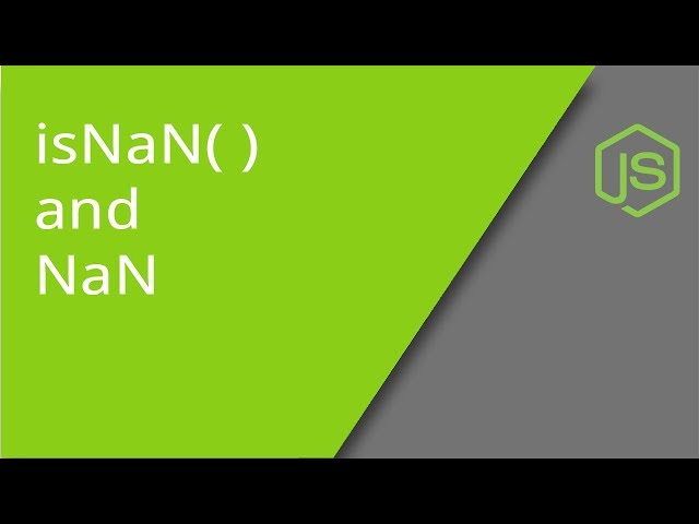 NaN and isNaN in JavaScript