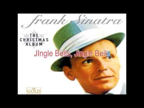 I Love Those J I N G L E Bells  by Frank Sinatra