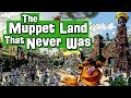The Muppet Studios: The Land That Never Was