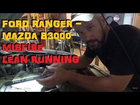 Mazda B3000 / Ford Ranger - Lean Running Misfire - P0171