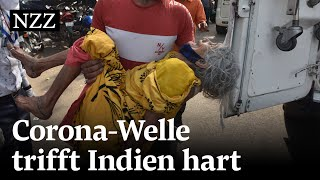 Weshalb trifft Indien die zweite Corona-Welle so hart?