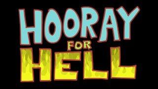 """Hooray for Hell"" Trailer"