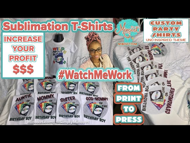 Increase Your Profit with Sublimation T-Shirts #WatchMeWork