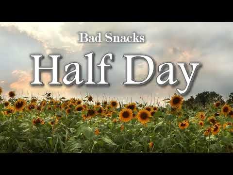 Bad Snacks -