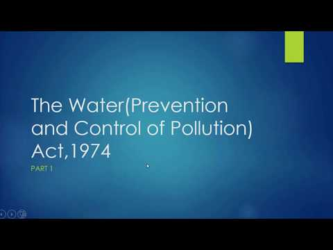 The Water(Prevention and Control of Pollution) Act,1974-Part 1