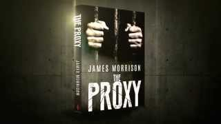 Book Trailer: The Proxy By James Morrison (Pegasus Publishers)
