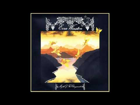 EZRA WINSTON - Myth Of The Chrysavides [full album]