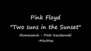 Pink Floyd - Two Suns in the Sunset - tłumaczenie