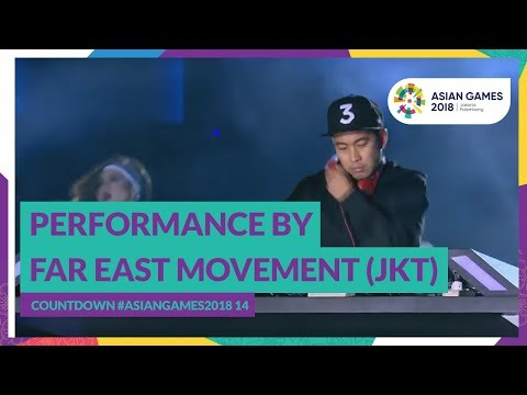 Countdown #AsianGames2018 14 - Performance by Far East Movement (JKT)