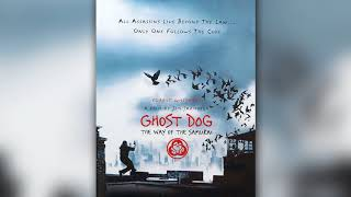 RZA - Samurai Theme (Ghost Dog: The Way of the Samurai OST)