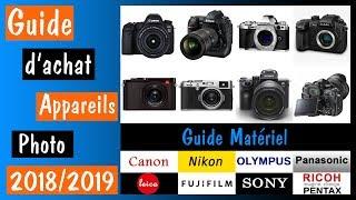 Matériel : guide d'achat appareils photo 2018/2019