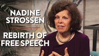 Rebirth of Free Speech and Working for the ACLU (Nadine Strossen Pt. 2)