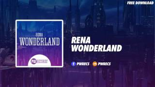 Rena - Wonderland (Original Mix)