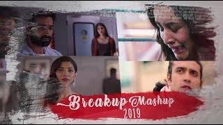 Breakup Mashup 2019 ¦ Dj Danish ¦ Lost In Love Mashup ¦ Sajjad Khan Visuals