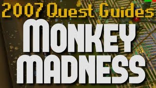 Runescape 2007 Quest Guides: Monkey Madness