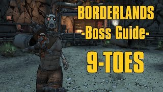 Borderlands- 9 Toes [Boss Guide]