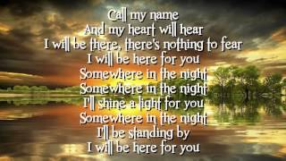 Michael W. Smith - I Will Be Here For You Lyrics.f