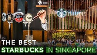 The Best Starbucks in Singapore