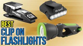 10 Best Clip On Flashlights 2017