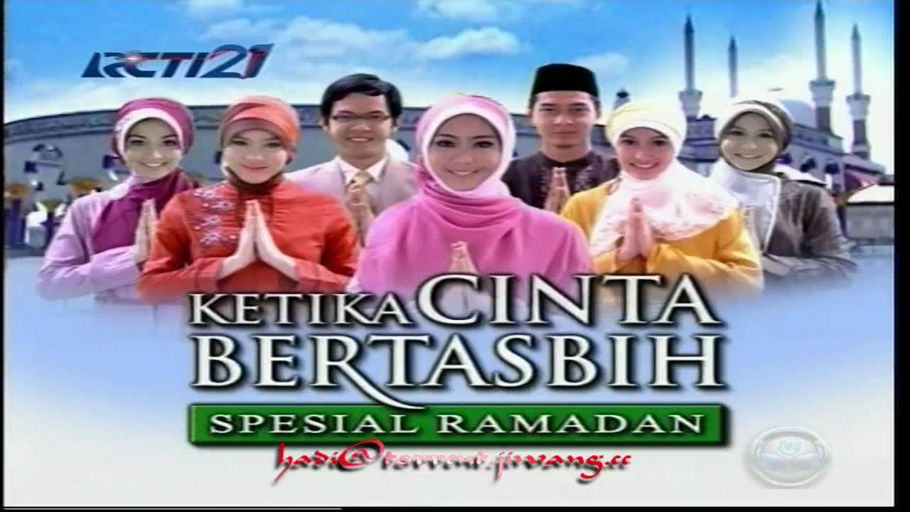 sinetron ketika cinta bertasbih spesial ramadhan