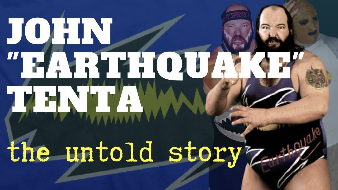 """John """"Earthquake"""" Tenta - The Untold Story - Request Original Wrestling Documentaries on The WWE Network"""