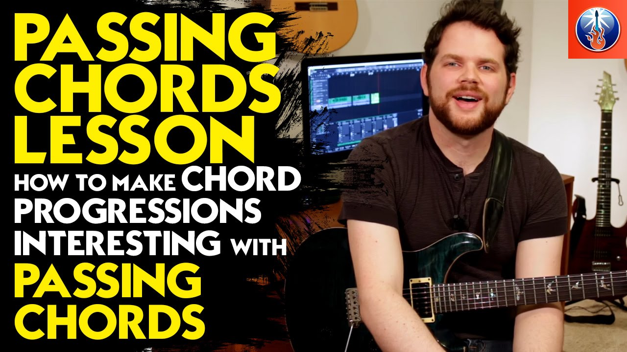 Passing Chords Lesson How To Make Chord Progressions Interesting