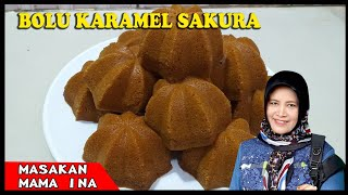 Download bolu karamel sakura, bahan sederhana rasa di jamin NYATA DI LIDAH empuk enak lembut
