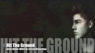 Hit The Ground LYRICS | Justin Bieber
