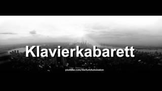 How to pronounce Klavierkabarett in German