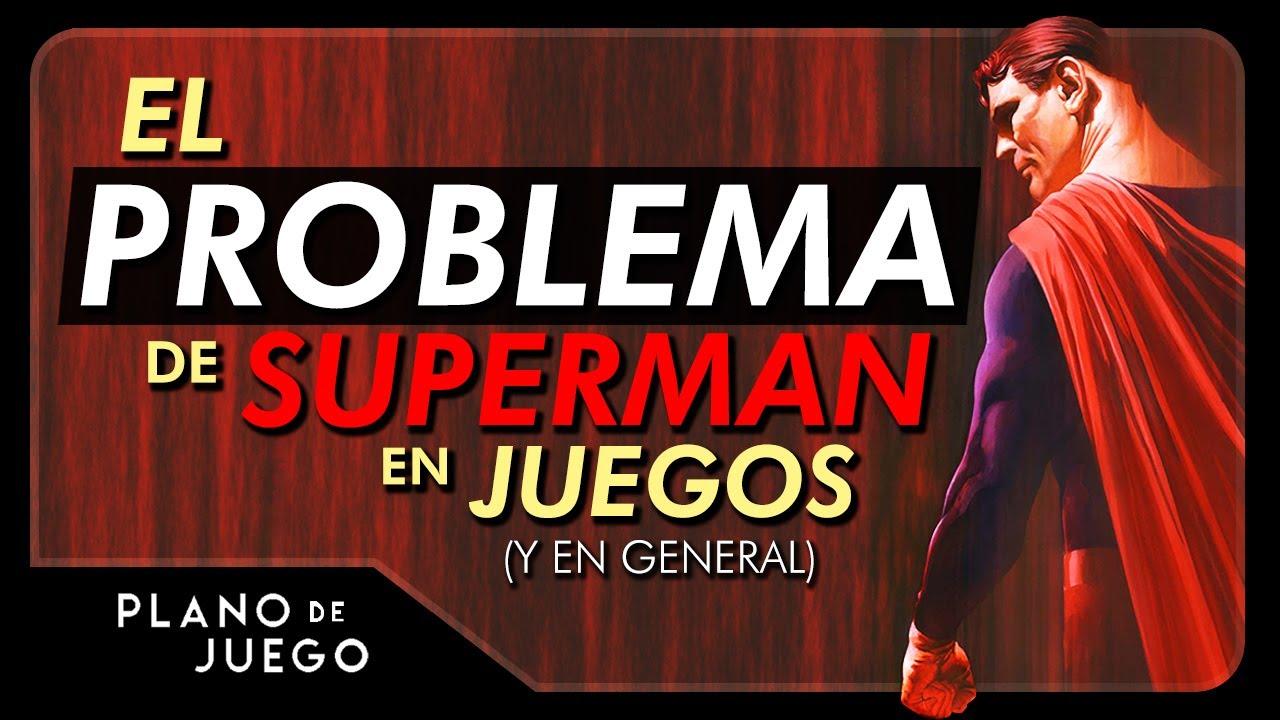 Superman NO funciona - Por Qué es Difícil Hacer un Buen Juego | PLANO DE JUEGO
