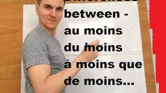 Differences between AU MOINS / DU MOINS / A MOINS QUE / DE MOINS