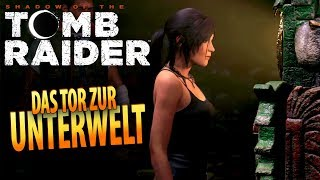 Shadow of the Tomb Raider #06 | Das Tor zur Unterwelt | Gameplay German Deutsch thumbnail