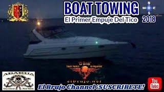 El Brujo, Boat Towing, El Primer Empuje Del Tico