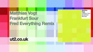 Matthias Vogt - Frankfurt Sour (Fred Everything Remix) - Urban Torque