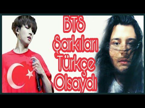BTS Şarkıları Türkçe Olsaydı