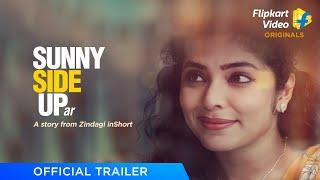 Sunny Side Upar | Official Trailer | Zindagi inShort | Flipkart Video Originals