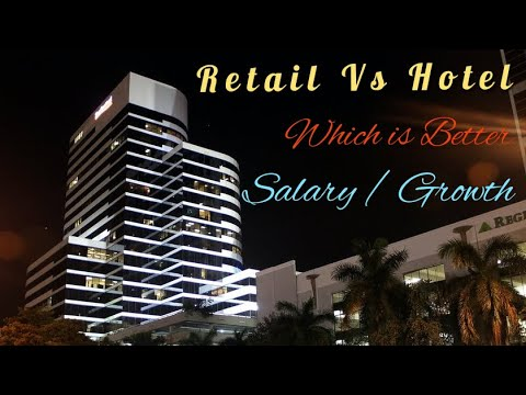 hotel-job-vs-retail-job..!!-which-is-better..!!-salary-/-growth..