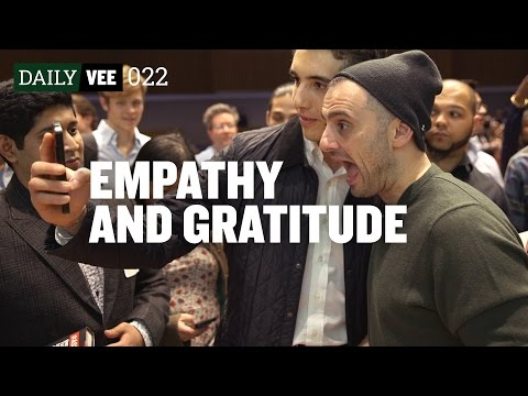EMPATHY AND GRATITUDE | DailyVee 022