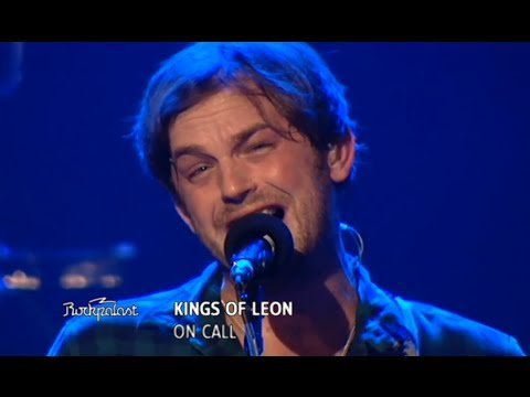 Kings of Leon - On Call (Rockpalast 2009)