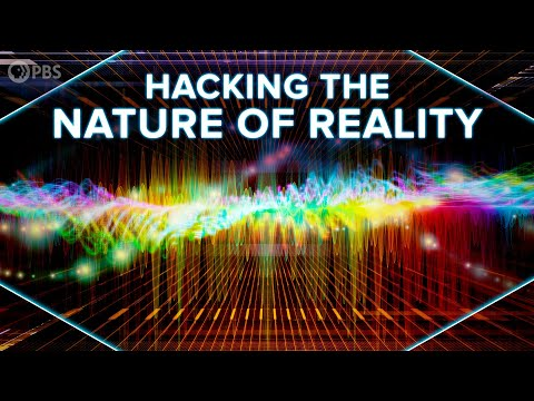 Hacking The Nature Of Reality