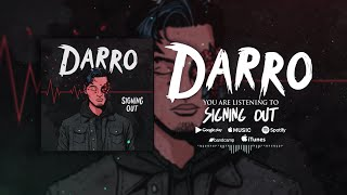 Darro - Signing Out (Official Lyric Video)