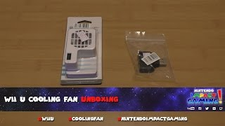 Wii U Cooling Fan Unboxing
