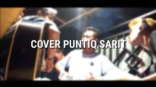 Gambar cover Keren!! Cover Lagu Sasak Puntiq Sarit